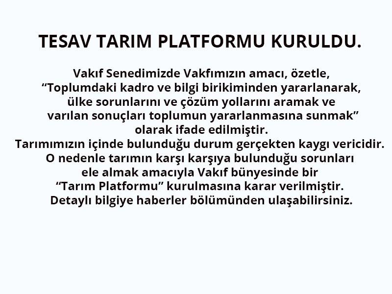 Tarım Platformu Kuruldu.