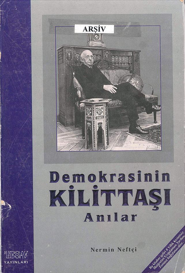 Demokrasinin Kilittaşı – Anılar