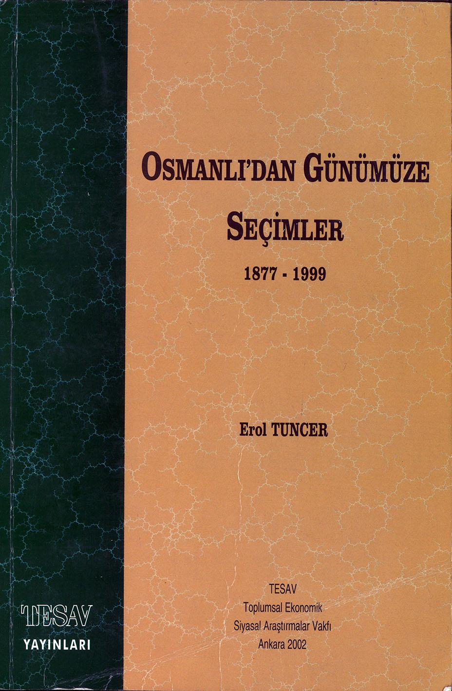 Osmanlı'dan Günümüze Seçimler (I)