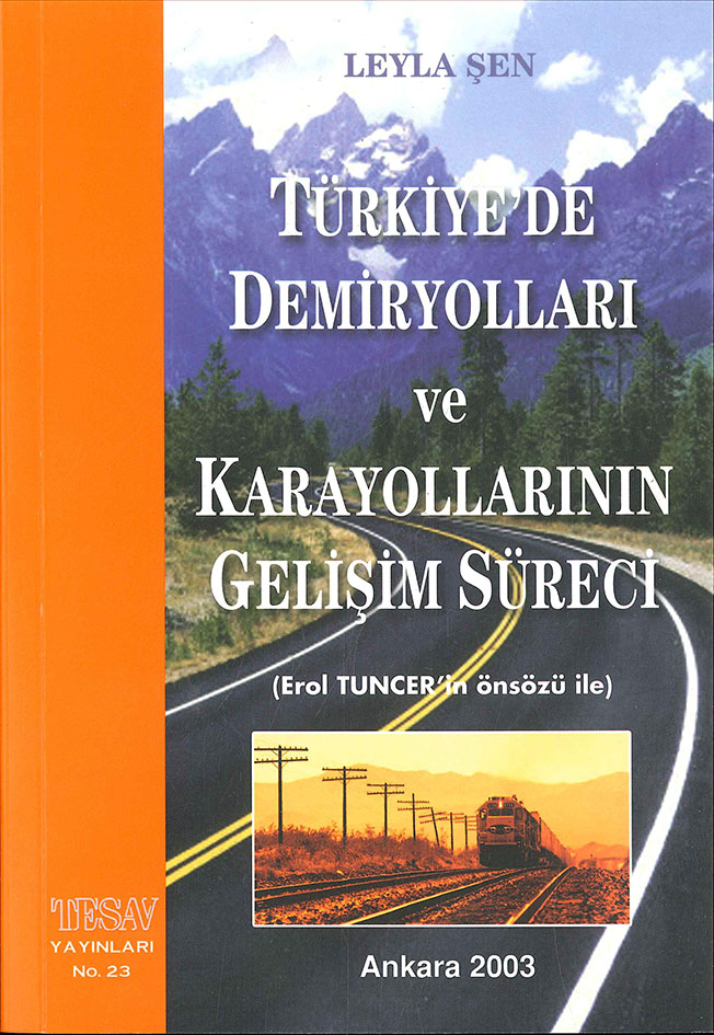 Türkiye'de Demiryolları ve Karayollarının Gelişim Süreci