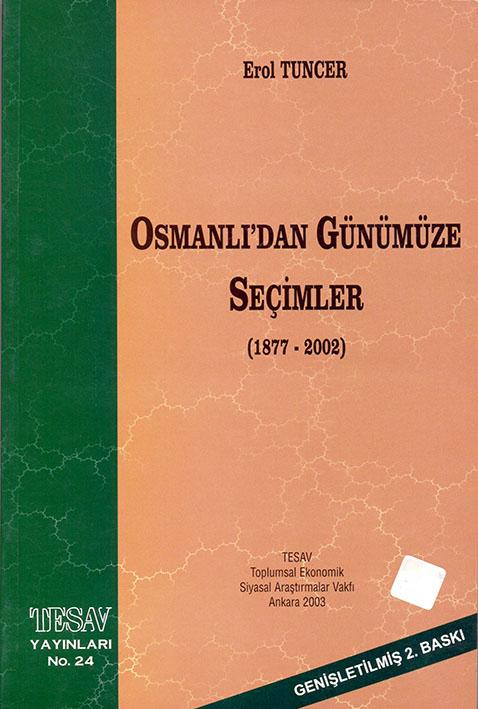 Osmanlı'dan Günümüze Seçimler